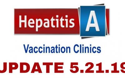 Hepatitis 'A' Vaccine Clinic Update 5-21-19
